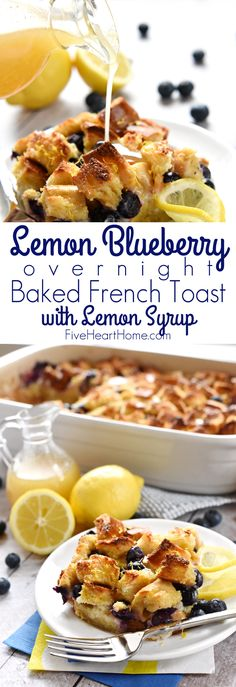Lemon Blueberry Overnight Baked French Toast with Lemon Syrup ~ bursting with juicy berries and layered with lemon-infused cream cheese, this make-ahead recipe would be a special breakfast or brunch for celebrating Easter or spring! | FiveHeartHome.com