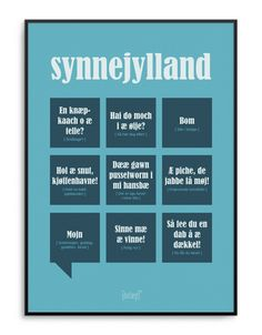 Synnejylland Poster from Dialægt Danish Language, Step On A Lego, I Have Spoken, Art Deco Posters, Poses For Photos, Photo Caption, Falling Apart, Problem Solving, Lovers Art