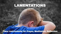 """Lamentations is Episode #93 of Fred McKinnon's """"Worship Interludes"""" podcast. This podcast is the ideal soundtrack of background music for your times of prayer, meditation, reflection, rest, and relaxation.   This solo piano instrumental would be a great choice of background music for those who feel the need to lament over hurt, pain, depression, rejection, and sorrow."""