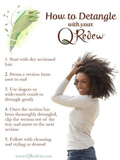 The #QRedew has proven itself as an excellent tool for detangling natural hair. For more information, visit our blog.