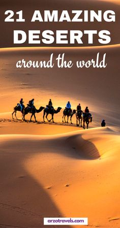 21 amazing deserts around the world - for your bucket list. Where to find those beautiful deserts with amazing pictures. - Visit https://yourtravelbase.com to find out more!