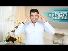 21 AFIRMACIONES PODEROSAS PARA ACTIVAR LA PROSPERIDAD - YouTube
