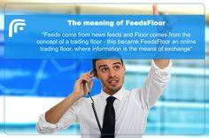 Why the name FeedsFloor?