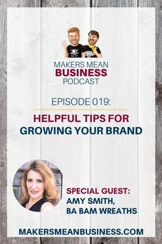 In this episode, Damon interviews Amy Smith from Ba Bam Wreaths who shares her success story and gives helpful tips for growing your brand.