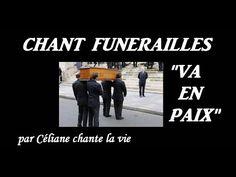 Céliane- VA EN PAIX- Chant Cérémonie Funérailles-