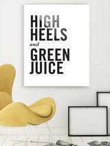 High Heels & Green Juice by Bohemian Riot (Plexiglass)