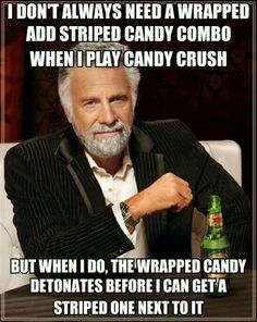 Darn Candy Crush.