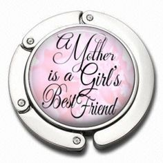 Purse Hanger  A Mother is a Girls Best Friend  by NowThatsCharming, $14.99
