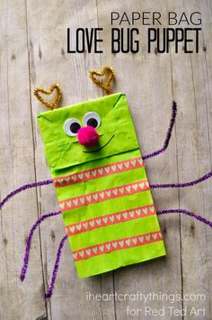 Paper Bag Crafts - adorable love bug puppet - a great Valentine's Day Craft or Activity for Kids! (I would consider using colored bags instead of painting .)