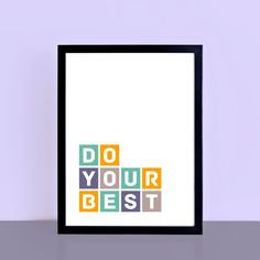 Do Your Best Poster | SEP0040 – SixElevenCreations