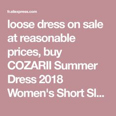 loose dress on sale at reasonable prices, buy COZARII Summer Dress 2018 Women's Short Sleeve Casual O-Neck Loose Dress Beach Dresses Plus Size Vestidos from mobile site on Aliexpress Now!