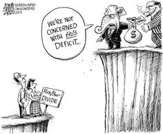 Trump and the GOP don't care about the national deficit of the deficit between rich and poor, with  wealth at its highest level since 1929, when Republicans had controlled government for nearly a decade, corporate and government corruption ran rampant, engendered by aggressively pro-corporate/pro-1% policies, an era culminated in the Great Depression, which was then worsened by trickle down economics and protectionist trade policies. And now history is repeating itself.