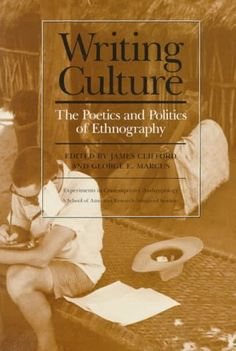 Library Genesis: James Clifford, George E. Marcus, eds. - Writing Culture: The Poetics and Politics of Ethnography (A School of American Research advanced seminar)
