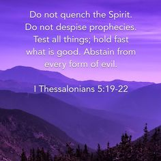 I Thessalonians Do not quench the Spirit. Bible Verses Quotes, Bible Scriptures, Faith Quotes, Bible Verse Search, Happy Sabbath, Names Of Jesus Christ, Prayer Warrior