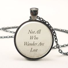 Not All Who Wander Are Lost, JRR Tolkien Quote Necklace (0879G1IN)