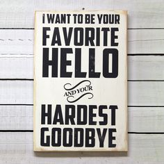 Favorite Hello Wall Sign