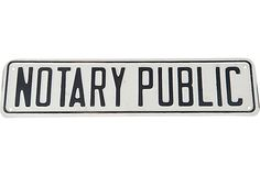 Notary Public Sign on OneKingsLane.com
