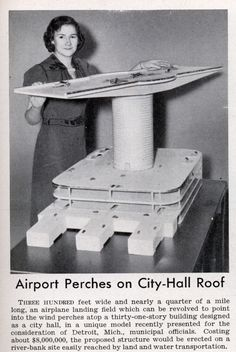 """Detroit,  MI.  -  """"Airport Perches on City-Hall Roof"""" (article in Popular Science magazine June, 1939)"""