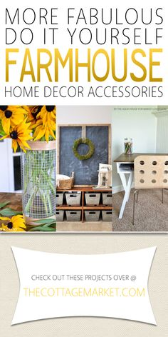 More Fabulous DIY Farmhouse Home Decor Accessories - The Cottage Market A collection of DIY Farmhouse Home Decor Accessories.