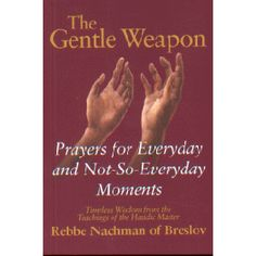 The Gentle Weapon by Nachman of Breslov