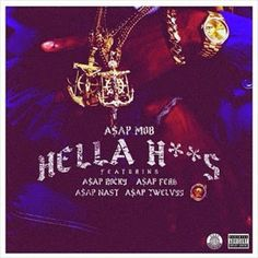 ASAP Mob - Hella Hoes Mp3 Song Download