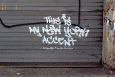 """Banksy: """"ESSE é meu sotaque de Nova York""""."""