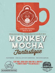 Louisville Sunergos is hosting the film premiere of Monkey Mocha Fantastique along with an open call latte art competition and free coffee sampling. Get on it!