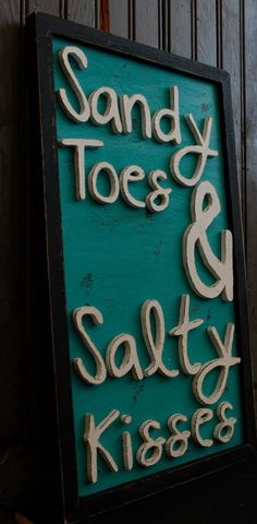 I have GOT to have this :))  perfect for my bedroom! Sandy Toes  Salty Kisses  Lake House  by woodcraftedcreations, $35.00