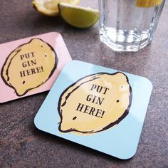 love these coasters, and a gin and tonic
