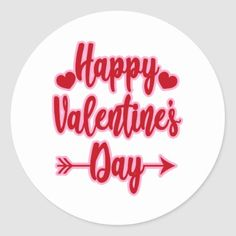 Shop Happy Valentine's Day Classic Round Sticker created by FaerieRealm. Happy Valentines Day Sign, Valentines Day Dinner, Valentines Day Activities, Valentines Day Hearts, Valentines Day Decorations, Valentines For Kids, Valentine Crafts, Valentine Pizza, Valentine's Day Letter