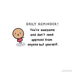 It is so important to be more happy with yourself and less concerned with what others think. It can also be very difficult. Cute Motivational Quotes, Cute Inspirational Quotes, Cute Quotes, Positive Quotes, Cheer Up Quotes, Smile Quotes, Mood Quotes, Happy Quotes, Reminder Quotes