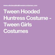 Tween Hooded Huntress Costume - Tween Girls Costumes