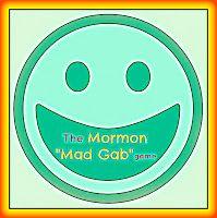Mormon Mad Gab Game