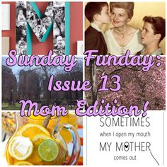 Sunday Funday: Issue 13, Mom Edition by Katie Crafts - Crafting, Sewing, Recipes and More! http://katiecrafts.com
