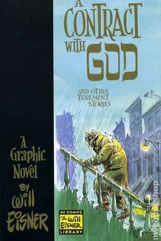 Will Eisner's masterpiece, graphic novel, A Contract with God, tenements, New York