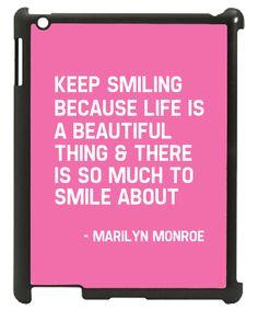 Wordon.com.au - Keep Smiling Marilyn Monroe Quote iPad Mini Case, $19.95 (http://www.wordon.com.au/products/keep-smiling-marilyn-monroe-quote-ipad-mini-case.html)
