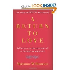 """A Return to Love: Reflections on the Principles of """"A Course in Miracles"""": Amazon.ca: Marianne Williamson: Books"""