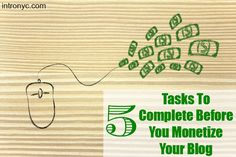 INTRO NYC | 5 Tasks to Complete Before You Monetize Your Blog | http://intronyc.com