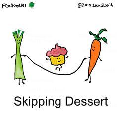 Funny Pun: Skipping Dessert - Food Humor