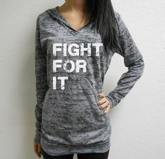 Hey, I found this really awesome Etsy listing at https://www.etsy.com/listing/178878837/fight-for-it-hoodie-boxing-workout