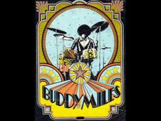 Buddy Miles - Them Changes Buddy Miles, Mike Bloomfield, Forms Of Communication, The Way I Feel, Never Grow Up, You Sound, Blues Rock, Growing Up, Religion