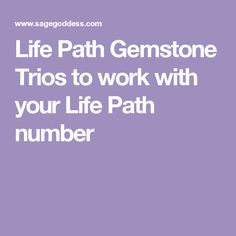 Life Path Gemstone Trios to work with your Life Path number Georgian Style Homes, Life Path Number, Numerology Chart, Alternative Health, New Age, Stones And Crystals, Your Life, Self Improvement, Self Help