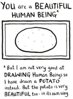 love this quote and the humor of the drawing