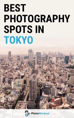 Tokyo photo spots, Tokyo photography spots, Tokyo photography locations, Tokyo photo places, Tokyo Instagram spots, Tokyo Photography Tips, Tokyo travel photography, What to photograph in Tokyo Amazing Photography, Photography Tips, Travel Photography, Tokyo Travel, City Photo, Japan, Places, Instagram, Okinawa Japan