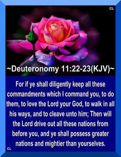 Deuteronomy 11: 22-23.