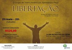 """O Grupo de Teatro André Luiz apresenta a peça """"LIBERTAÇÃO"""" - Cajobi - SP - http://www.agendaespiritabrasil.com.br/2016/05/16/o-grupo-de-teatro-andre-luiz-apresenta-peca-libertacao-cajobi-sp/"""