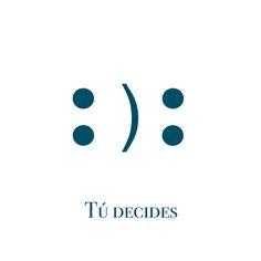 Nosotros elegimos :) ¿y, tú? #FelizLunes #BeHappy #Mzof