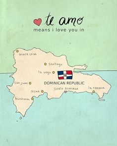 I Love You in Dominican Republic // Typographic by LisaBarbero