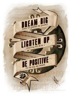 #dream #lighten be #positive