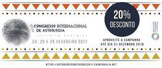 EVENTOS - Atividades/Encontros da Associação Portuguesa de Astrologia e seus membros: 1º Congresso Internacional de Astrologia - 24 a 26...